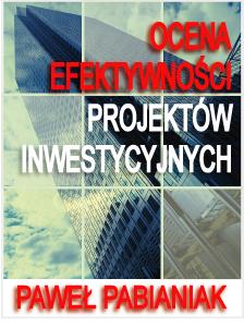ebook_ocena_efektywnosci_projektow_inwestycyjnych